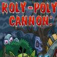 Roly Poly Cannon Bloody Monsters